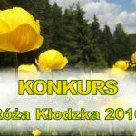 "Konkurs ""Róża Kłodzka 2016"""