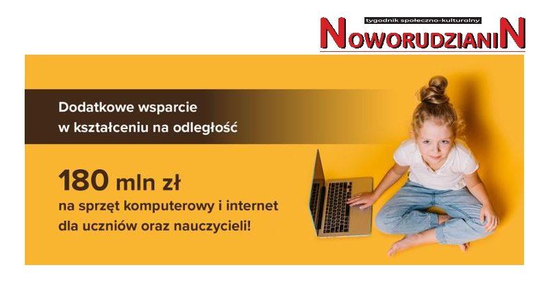 180 mln zł na sprzęt komputerowy i internet dla uczniów oraz nauczycieli