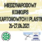 Międzynarodowy Konkurs Modeli Kartonowych i Plastikowych w Ścinawce Średniej