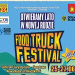 """Festival FoodTrucków """"Otwieramy Lato"""" w Nowej Rudzie"""