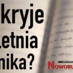 Co kryje ponad 100-letnia kronika z Jedlinki?